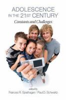 Adolescence in the 21st century : constants and challenges