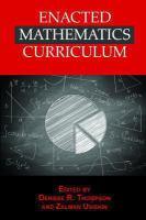 Enacted mathematics curriculum : a conceptual framework and research needs