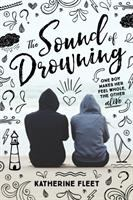 The Sound of Drowning by Katherine Fleet