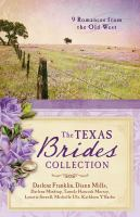 The Texas brides collection [electronic resource] : 9 complete stories