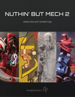 Nuthin' but mech. 2 : sketches and renderings