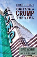 Columbus Indiana's historic Crump Theatre