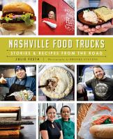 Nashville food trucks : stories & recipes from the road