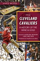 The Cleveland Cavaliers : a history of the wine & gold