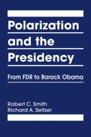 Polarization and the presidency : from FDR to Barack Obama