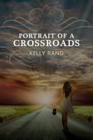Portrait of a crossroads [electronic resource]