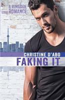 Faking It: A Ringside Romance
