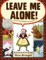Leave Me Alone! written and illustrated by Vera Brosgol