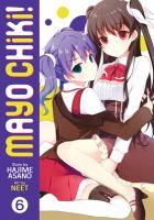 Mayo Chiki!. Volume 6