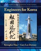 Engineers for Korea [electronic resource]