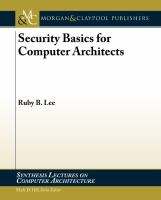 Security basics for computer architects [electronic resource]