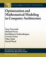 Optimization and mathematical modeling in computer architecture [electronic resource]