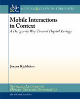Mobile interactions in context [electronic resource] : a designerly way toward digital ecology