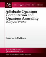 Adiabatic quantum computation and quantum annealing [electronic resource] : theory and practice