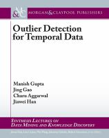 Outlier detection for temporal data [electronic resource]