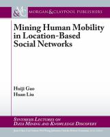 Mining human mobile behavior with location-based social networks [electronic resource]