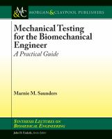 Mechanical testing for the biomechanics engineer [electronic resource] : a practical guide