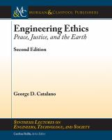 Engineering ethics [electronic resource] : peace, justice, and the earth
