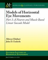 Models of horizontal eye movements. Part 3, A neuron and muscle based linear saccade model [electronic resource]