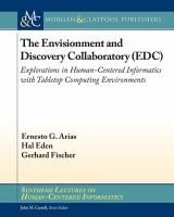 The Envisionment and Discovery Collaboratory (EDC) [electronic resource] : explorations in human-centered informatics with tabletop computing environments
