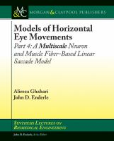 Models of horizontal eye movements. Part 4, A multiscale neuron and muscle fiber-based linear saccade model [electronic resource]