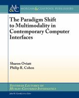 The paradigm shift to multimodality in contemporary computer interfaces [electronic resource]