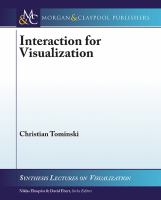 Interaction for visualization [electronic resource]