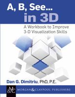 A, b, see ... in 3D [electronic resource] : a workbook to improve 3-D visualization skills