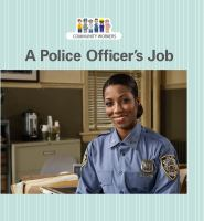 A Police Officer's Job