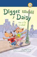 Digger y Daisy van a la ciudad