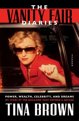 Cover Image for The Vanity Fair Diaries by Tina Brown