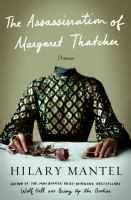 The assassination of Margaret Thatcher : stories