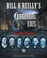 Bill%20Oreillys%20Legends%20And%20Lies%20The%20Patriots