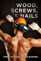 Wood, screws, & nails.