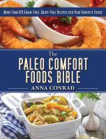 The Paleo Comfort Foods Bible