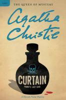Curtain : Poirot's last case : a Hercule Poirot mystery