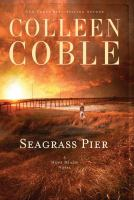 Seagrass pier : a Hope Beach novel