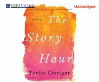 The story hour : a novel