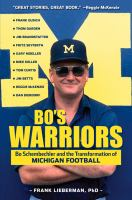 Bo's warriors : Bo Schembechler and the transformation of Michigan football