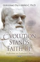 Evolution stands faith up : reflections on evolution's wars