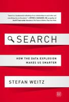 Search : how the data explosion makes us smarter