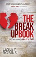 The breakup book : 20 steps to heal a broken heart