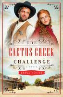 The Cactus Creek Challenge: A Novel