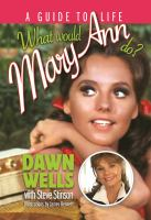 What would Mary Ann do? : a guide to life