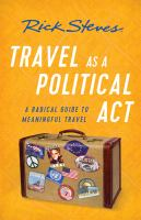 Title: Travel as a political act Author:Steves, Rick