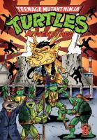 Teenage Mutant Ninja Turtles adventures. Volume 8