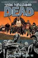 The walking dead. Volume 21, All out war, part two
