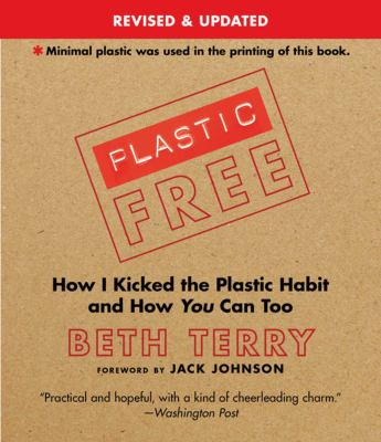 "Book Cover - Plastic-free : how I kicked the plastic habit and you can too"" title=""View this item in the library catalogue"