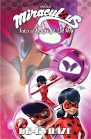 Miraculous: Tales Of Ladybug And Cat Noir, De-Evilize