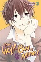 That Wolf-boy Is Mine!: 3